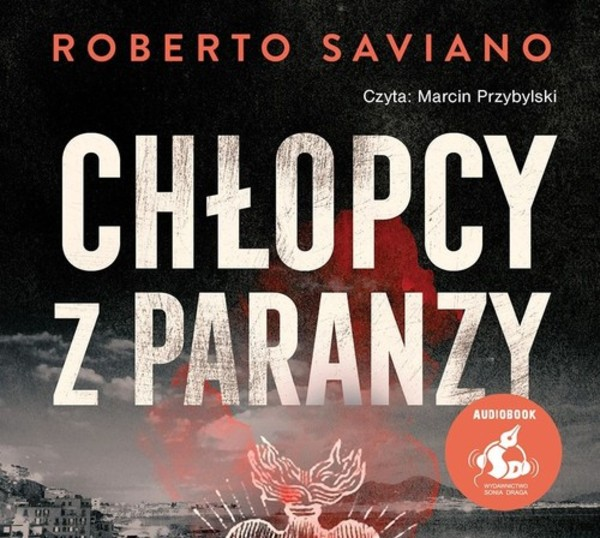 Chłopcy z paranzy Audiobook CD Audio