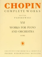 Chopin Complete Works XXI Works for piano and orchestra - PRACA ZBIOROWA