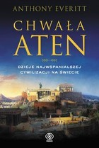 Chwała Aten - mobi, epub - Anthony Everitt