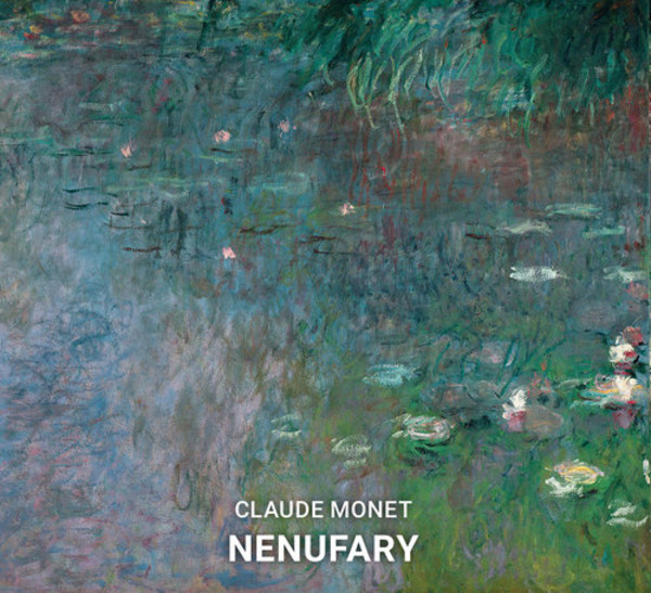 Claude Monet. Nenufary