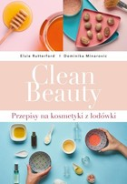 Clean Beauty - Dominika Minarovic, Elsie Rutteford