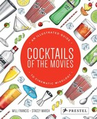 Cocktails of the Movies - Will Francis