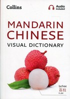 Collins Mandarin Chinese Visual Dictionary - PRACA ZBIOROWA