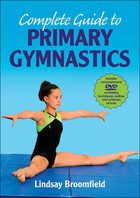 Complete Guide to Primary Gymnastics - Lindsay Broomfield