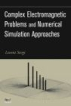 Complex Electromagnetic Problems & Numerical Simulation
