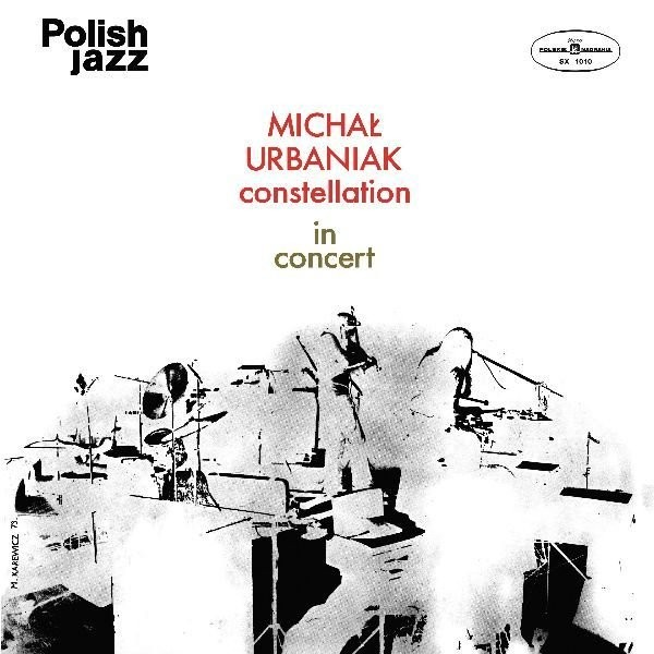 Polish Jazz: Constellation in concert (Reedycja) vol. 36