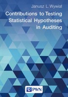 Contributions to Testing Statistical Hypotheses in Auditing - Janusz L. Wywiał