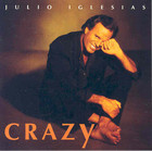 Crazy - Julio Iglesias