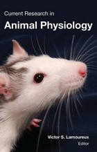 Current Research in Animal Physiology - Victor S. Lamoureux