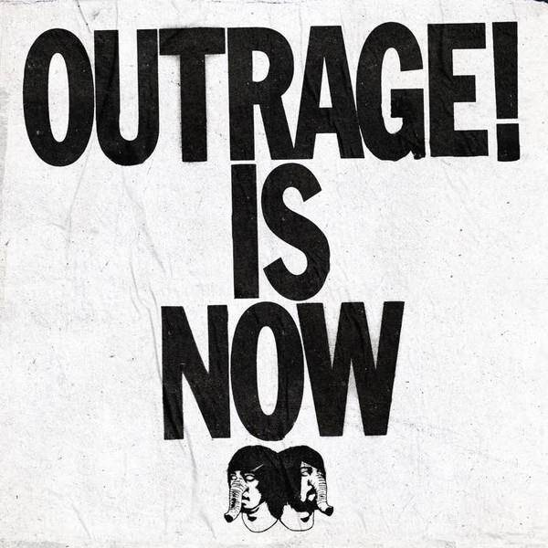 Outrage Is Now Black (vinyl)
