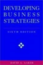 Developing Business Strategies - D. Aaker