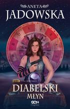 Diabelski Młyn Tom III serii Nikita (miękka) książka Aneta Jadowska