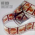 Director`s Cut (Remastered) - Kate Bush