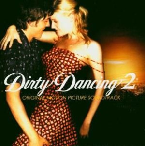 Dirty Dancing 2 (OST)