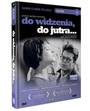 Do widzenia, do jutra... - Janusz Morgenstern