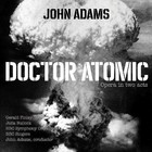 Doctor Atomic - BBC Symphony Orchestra