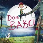 Dom babci - Ross Montgomery, David Litchfield