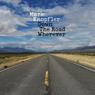 Down The Road Wherever (Deluxe Edition) - Mark Knopfler