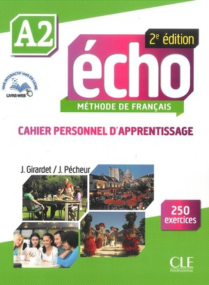 Echo A2 Methode de Francais. Personnel d`apprentissage. Zeszyt ćwiczeń + CD 2ed edition