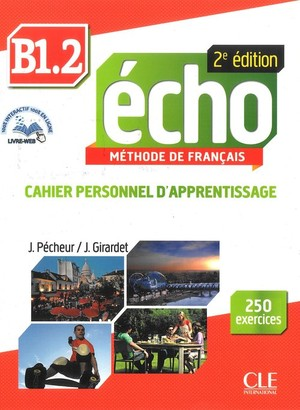 Echo B1 Volume 2. Cahier personnel d`apprentissage Ćwiczenia + CD 2ed edition
