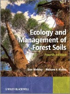 Ecology and Management of Forest Soils - Dan Binkley, Richard Fisher
