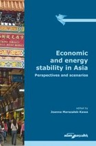 Economic and energy stability in Asia. Perspectives and scenarios - PRACA ZBIOROWA