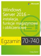 Egzamin 70-740: Windows Server 2016 - pdf - Craig Zacker