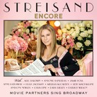 Encore: Movie Partners Sing Broadway (Deluxe Edition) - Barbra Streisand