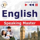 English Speaking Master (Intermediate / Advanced level: B1-C1) - mp3 - Dorota Guzik