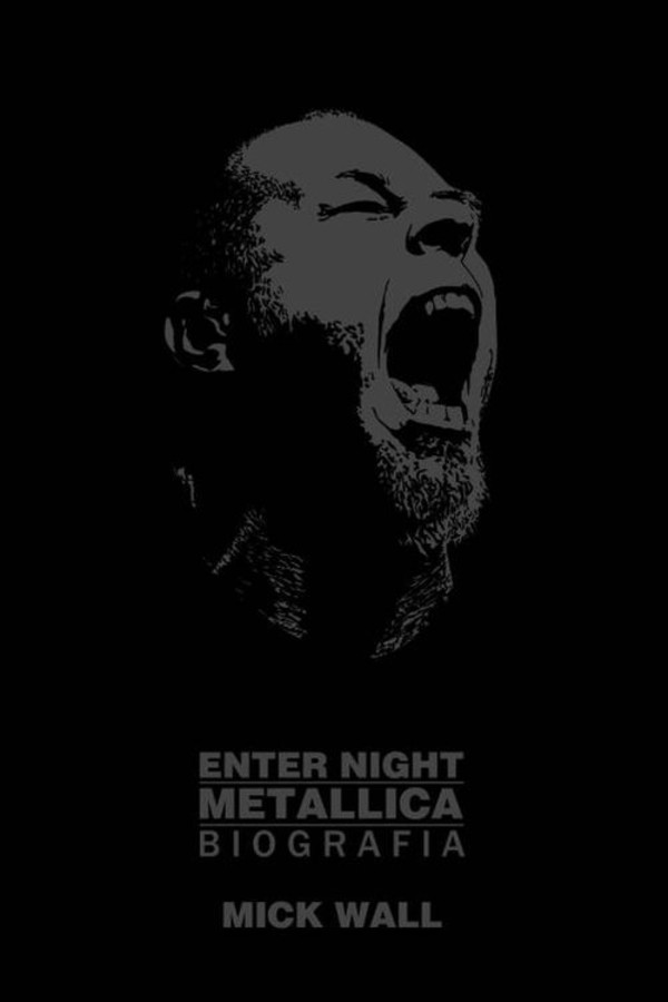 Enter Night. Metallica. Biografia