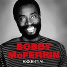 Essential - Bobby McFerrin