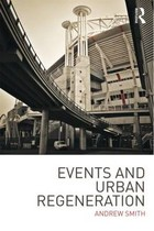 Events and Urban Regeneration - Andrew Smith