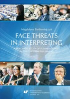 Face threats in interpreting: A pragmatic study of plenary debates in the European Parliament - 03 Pragmatic background: Face, face-threatening acts and facework - pdf