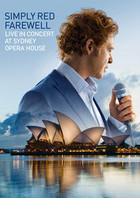 Farewell Live at Sydney Opera House - Simply Red