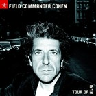 Field Commander Cohen: Tour of 1979 (LP) - Leonard Cohen