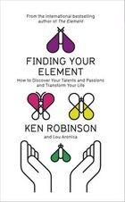 Finding Your Element - Ken Robinson