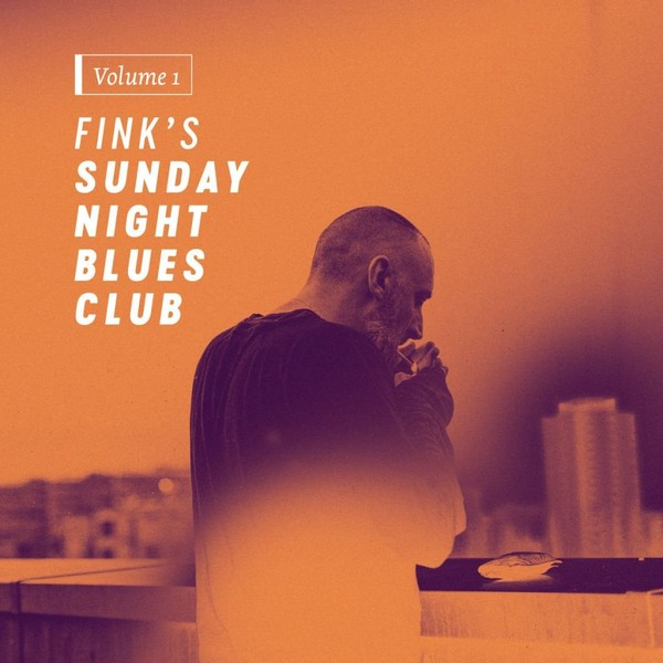 Fink`s Sunday Night Blues Club Volume 1