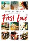 First Love - mobi, epub - James Patterson, Emily Raymond