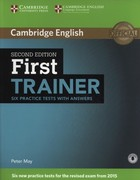First Trainer Six Practice Tests with Answers Testy z odpowiedziami - Peter May