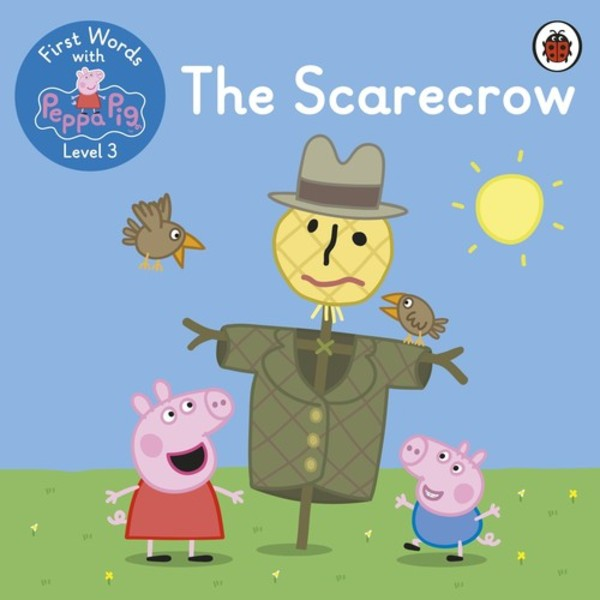 First Words with Peppa Level 3 The Scarecrow