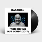 For Crying Out Loud (LP) - Kasabian