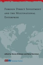 Foreign Direct Investment and the Multinational Enterprise - Steven Brakman, Harry Garretsen