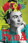 Frida - mobi, epub - Barbara Mujica