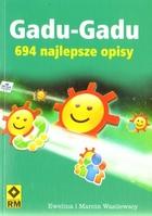 Gadu Gadu 694 Najlepsze Opisy Ewelina I Marcin Wasilewscy