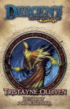 Galakta Gra Descent: Wędrówki w Mroku - Tristayne Olliven