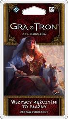 Galakta Gra o Tron: Gra karciana - Wszyscy mężczyźni to błazny - Druga Edycja