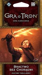 Galakta Gra o Tron: Gra karciana - Bractwo bez Chorągwi - Druga Edycja