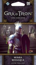Galakta Gra o Tron : Gra Karciana - Wiara wojująca - Druga Edycja