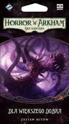 Galakta Horror w Arkham : Gra Karciana - Dla większego dobra
