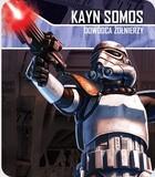 Galakta Star Wars : Imperium Atakuje - Kayn Somos, Dowódca żołnierzy